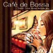 Cafe de Bossa Sweet Cover Bossa Ballade Mix