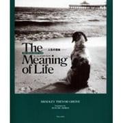 The Meaning of Life(ブルーデイブックシリーズ 6) [単行本]