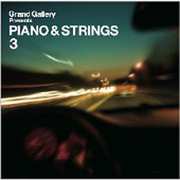 PIANO & STRINGS 3 (Grand Gallery Presents)