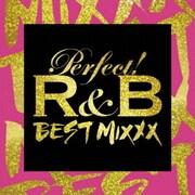 パーフェクト!R&B ベスト・ミックス