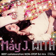 WITH ~BEST collaboration NON-STOP DJ mix~ mixed by DJ WATARAI