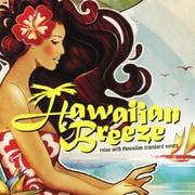 ハワイアン・ブリーズ ~ リラックス・ウィズ・ハワイアン・スタンダード・ソングス