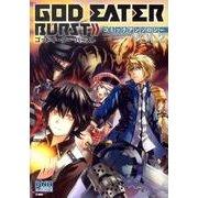 GOD EATER BURSTコミックアンソロジー VOL.(IDコミックス DNAメディアコミックス) [コミック]
