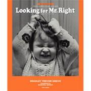 Looking for Mr.Right―あなたにふさわしい人はきっと見つかる(ブルーデイブックシリーズ〈3〉) [単行本]