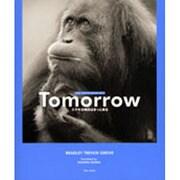 Tomorrow―ステキな明日はきっと来る(ブルーデイブックシリーズ〈7〉) [単行本]