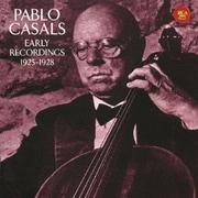 パブロ・カザルスの芸術 RCAレコーディングス 1925~28 (RCA Red Seal THE BEST 83)