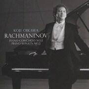 ラフマニノフ:ピアノ協奏曲第3番 ピアノ・ソナタ第2番