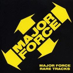 MAJOR FORCE RARE TRACKS