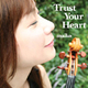 maiko/Trust Your Heart