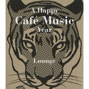 A Happy Cafe Music Year Lounge