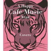 A Happy Cafe Music Year Covers