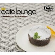 cafe lounge Dolce Fondant Chocolat