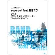 supercell feat.初音ミクメルト/ブラック★ロッ(バンド・スコア・ピース) [単行本]