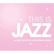 THIS IS JAZZ ベスト・ウインター&クリスマス・ソングス