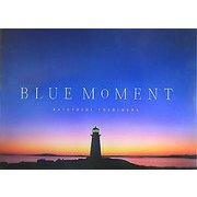 BLUE MOMENT [単行本]