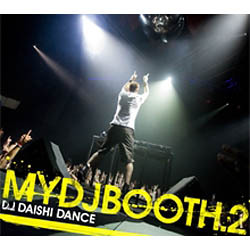 DAISHI DANCE/MYDJBOOTH.2
