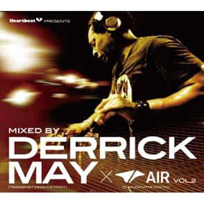 デリック・メイ/Heartbeat Presents Mixed By Derrick May(TRANSMAT from DETROIT)×AIR (DAIKANYAMA TOKYO)Vol.2