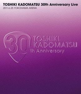 角松敏生/TOSHIKI KADOMATSU 30th Anniversary Live 2011.6.25 YOKOHAMA ARENA [Blu-ray Disc]