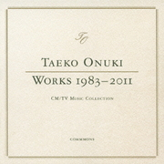 WORKS 1983-2011 CM/TV MUSIC COLLECTION