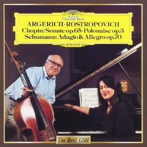 ムスティスラフ・ロストロポーヴィチ/ショパン:チェロ・ソナタ 序奏と華麗なるポロネーズ シューマン:アダージョとアレグロ