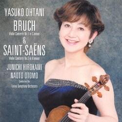 大谷康子/ブルッフ:ヴァイオリン協奏曲 第1番 & サン=サーンス:ヴァイオリン協奏曲 第3番