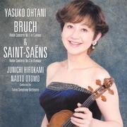 ブルッフ:ヴァイオリン協奏曲 第1番 & サン=サーンス:ヴァイオリン協奏曲 第3番