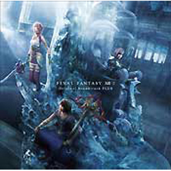 FINAL FANTASY ⅩⅢ-2 Original Soundtrack -PLUS-