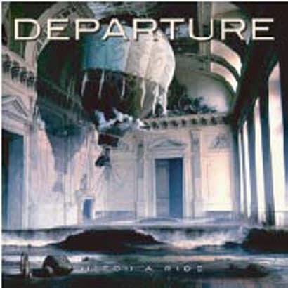 Departure/HITCH A RIDE