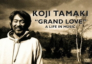 """""""GRAND LOVE"""" A LIFE IN MUSIC"""