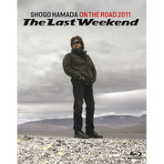 """ON THE ROAD 2011 """"The Last Weekend"""""""