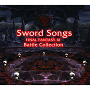 Sword Songs FINAL FANTASY ⅩⅠ Battle Collections