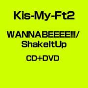 WANNA BEEEE!!!/Shake It Up