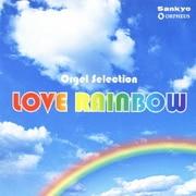 LOVE RAINBOW (オルゴール・セレクション)