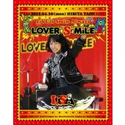 """LiVE is Smile Always ~LOVER""""S""""MiLE~ in 日比谷野外大音楽堂"""