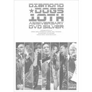 DIAMOND★DOGS 10TH ANNIVERSARY DVD SILVER