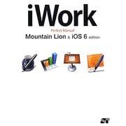 iWork Perfect Manual―Mountain Lion&iOS6 edition [単行本]