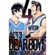 DEAR BOYS ACT3 4(講談社コミックス 月刊少年マガジン) [コミック]