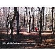 KEN YOKOGAWA―landscape and houses [単行本]