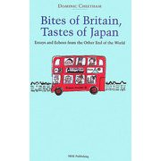 Bites of Britain,Tastes of Japan―Essays and Echoes from the Other End of the World [単行本]