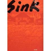 Sink 2(バンブー・コミックス) [コミック]