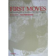 First Moves:An Introduction to Academic Writing in English [単行本]