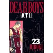 DEAR BOYS ACT2 23(月刊マガジンコミックス) [コミック]