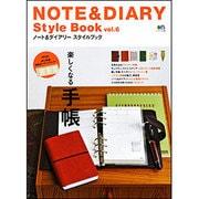 NOTE&DIARY Style Book vol.6-ノート&ダイアリースタイルブック(エイムック 2282) [ムックその他]