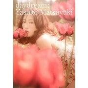 daydream―松雪泰子写真集 [単行本]