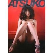 ATSUKO―前田敦子写真集 [単行本]