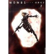 WOMBS<2>(IKKI COMIX) [コミック]