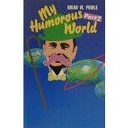 My Humorous World〈Part2〉 [単行本]