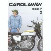 CAROLAWAY 2 [コミック]