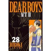 DEAR BOYS ACT2 28(月刊マガジンコミックス) [コミック]