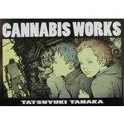 CANNABIS WORKS―田中達之作品集 [単行本]